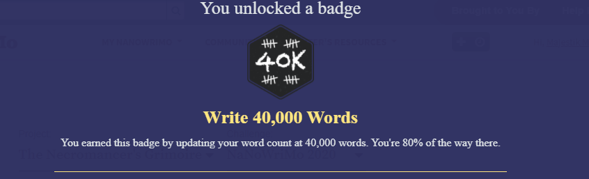 A 40k badge for writing 40000 words.
